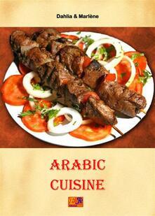Arabic Cuisine - The Master Chef - ebook