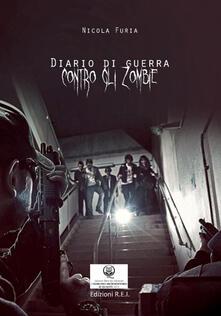 Diario di guerra contro gli zombie - Nicola Furia - copertina