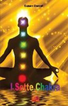 I sette chakra - Susan Daniel - ebook