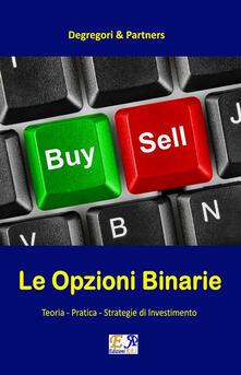Opzioni binarie strategie meteofinanza