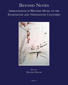 Libro Beyond notes. Improvisation in western music of the eighteenth and nineteenth centuries