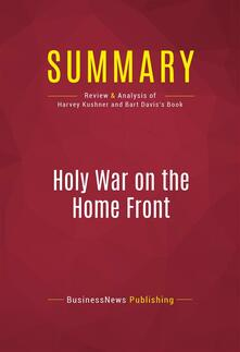 Summary: Holy War on the Home Front