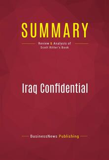 Summary: Iraq Confidential