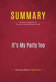 Summary: It's My Party Too
