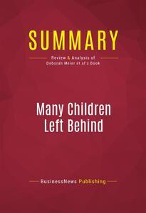 Summary: Many Children Left Behind