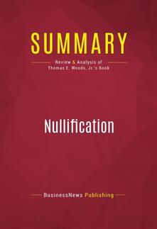 Summary: Nullification