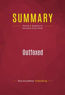 Summary: Outfoxed