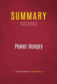 Summary: Power Hungry