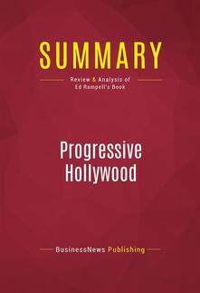 Summary: Progressive Hollywood