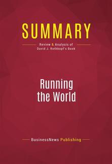 Summary: Running the World