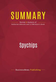 Summary: Spychips