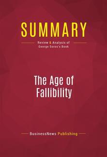 Summary: The Age of Fallibility