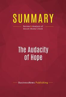 Summary: The Audacity Of Hope
