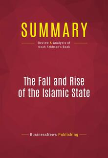 Summary: The Fall and Rise of the Islamic State