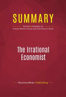 Summary: The Irrational Economist