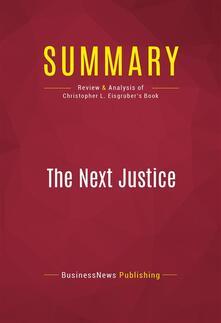 Summary: The Next Justice