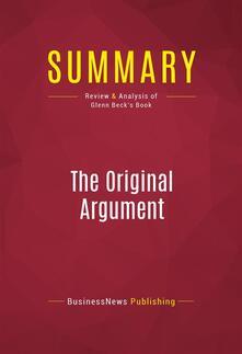 Summary: The Original Argument