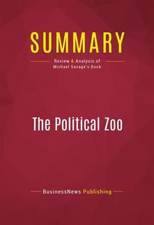 Summary: The Political Zoo