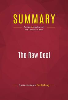 Summary: The Raw Deal