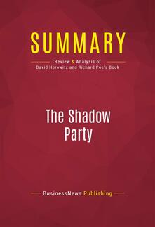Summary: The Shadow Party