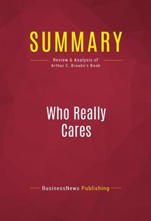 Summary: Who Really Cares