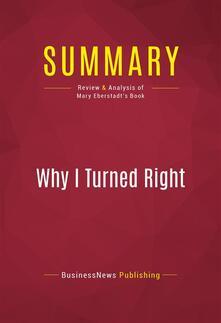 Summary: Why I Turned Right