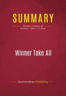 Summary: Winner Take All