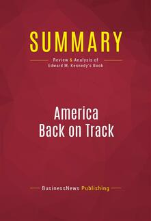 Summary: America Back on Track