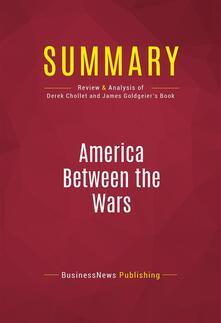 Summary: America Between the Wars