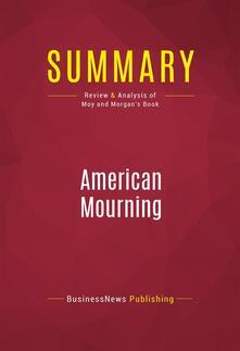 Summary: American Mourning