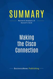 Summary: Making the Cisco Connection