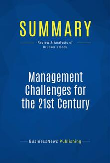 Summary: Management Challenges for the 21st Century