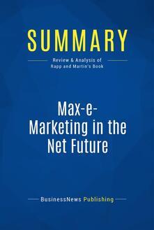 Summary: Max-e-Marketing in the Net Future