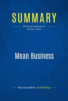 Summary: Mean Business
