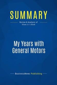 Summary: My Years with General Motors