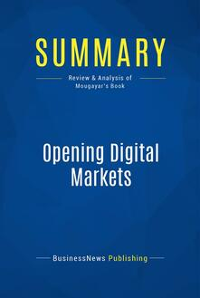 Summary: Opening Digital Markets