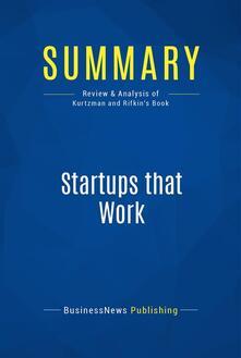 Summary: Startups that Work