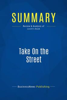 Summary: Take On the Street