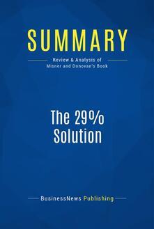 Summary: The 29% Solution
