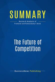 Summary: The Future of Competition