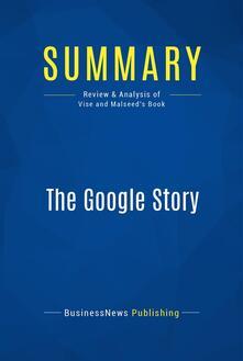 Summary: The Google Story