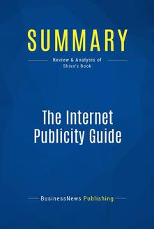 Summary: The Internet Publicity Guide