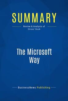Summary: The Microsoft Way