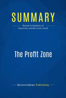 Summary: The Profit Zone