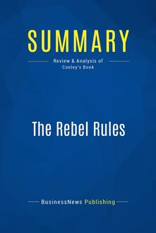 Summary: The Rebel Rules