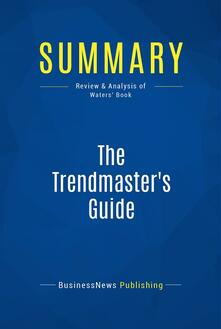 Summary: The Trendmaster's Guide