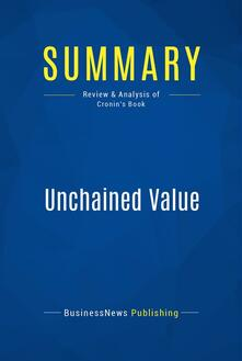 Summary: Unchained Value