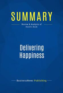 Summary: Delivering Happiness