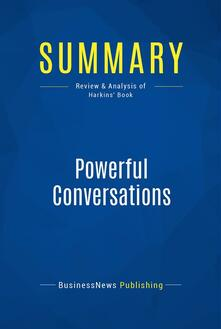 Summary: Powerful Conversations