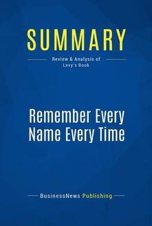 Summary: Remember Every Name Every Time